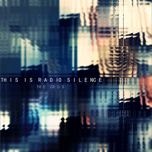 The Crux by This Is Radio Silence