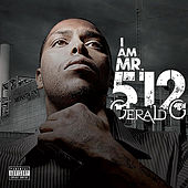 I Am MR.512 by Gerald G