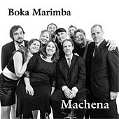 Machena by Boka Marimba