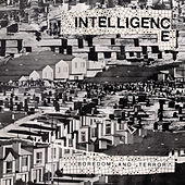 Boredom and Terror / Let's Toil (Remastered) by The Intelligence
