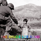 Everything Will Be Alright, My Friend by Bruce Lee Band