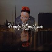 Be Encouraged by Marvia Providence
