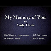 My Memory of You by Andy Davis