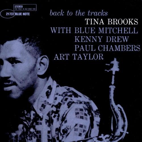 Back to the Tracks by Tina Brooks