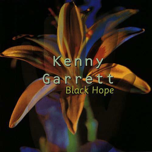 Black Hope by Kenny Garrett