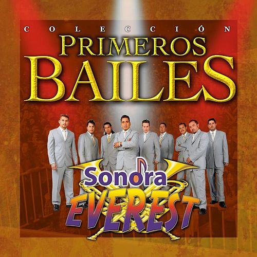 Primeros Bailes by Sonora Everest