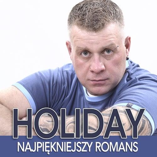 Najpiękniejszy romans by Holiday