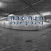 Maximum Underground, Vol. 2 by Various Artists