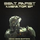Amenator - Single by Beat Rapist