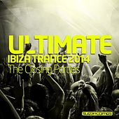 Ultimate Ibiza Trance 2014 - The Closing Parties - EP by Various Artists