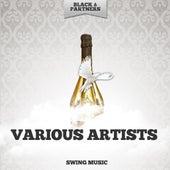 Swing Music von Various Artists