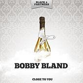 Close to You von Bobby Blue Bland