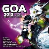 Goa 2013, Vol. 3 by Various Artists