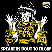 Speakers Bout To Blow by Angger Dimas