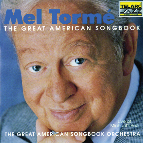 The Great American Songbook: Live at Michael's Pub by Mel Tormè