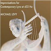 Improvisations for Contemporary Lyre At 432 Hz by Michael Levy