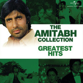 The Amitabh Collection: Greatest Hits von Various Artists