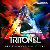 Metamorphic III (Radio Mixes) - Single by Tritonal