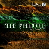 Dark & Shadows by Carlos Gomez