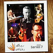 Other Voices: Series 7, Vol. 1 (Live) by Various Artists