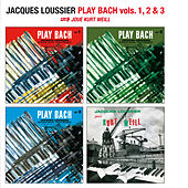 Play Bach Vols. 1, 2 & 3 + Joue Kurt Weill by Jacques Loussier