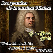 George Frideric Handel, Los Grandes de la Música Clásica by Various Artists