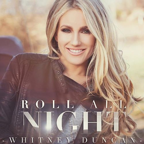 Roll All Night by Whitney Duncan