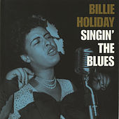 Singin' The Blues by Billie Holiday