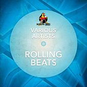 Rolling Beats by Various Artists