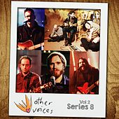 Other Voices: Series 8, Vol. 2 (Live) by Various Artists