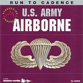Run to Cadence with the U.S. Army Airborne (Percussion Enhanced) by U.S. Army Airborne