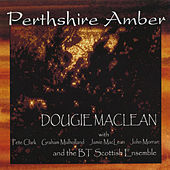 Perthshire Amber by Dougie MacLean