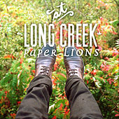 At Long Creek by Paper Lions