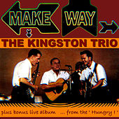 Make Way by The Kingston Trio