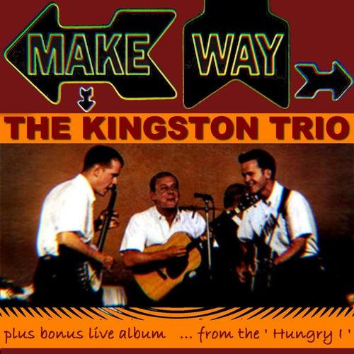 Make Way by The Kingston Trio