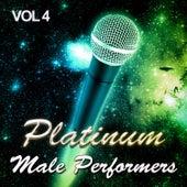 Platinum Male Performers, Vol. 4 von Various Artists