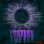 The Eye - Single by The Fosters