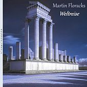 Weltreise by Martin Floracks