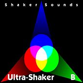 Ultra-Shaker B by Various Artists