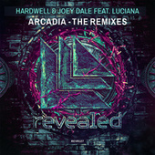 Arcadia (The Remixes) by Hardwell