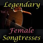 Legendary Female Songtresses, Vol. 2 von Various Artists