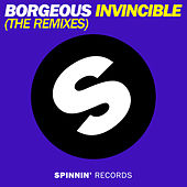 Invincible (The Remixes) by Borgeous