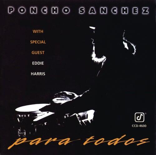 Para Todos by Poncho Sanchez