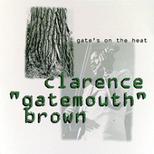 Gate's On The Heat by Clarence