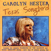 Texas Songbird by Carolyn Hester