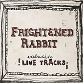 Live At the Mill by Frightened Rabbit