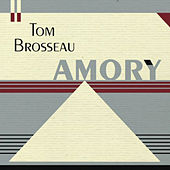 Amory by Tom Brosseau