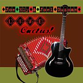 LIVE Cactus! by Joe Ely