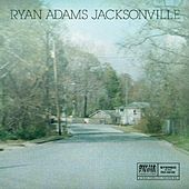 Jacksonville: Paxam Singles Series, Vol. 2 von Ryan Adams