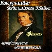 Schumann, Los Grandes de La Música Clásica by Various Artists
